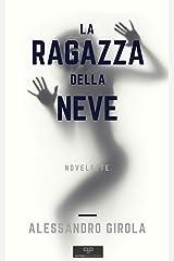La ragazza della neve (Italian Edition) Kindle Edition