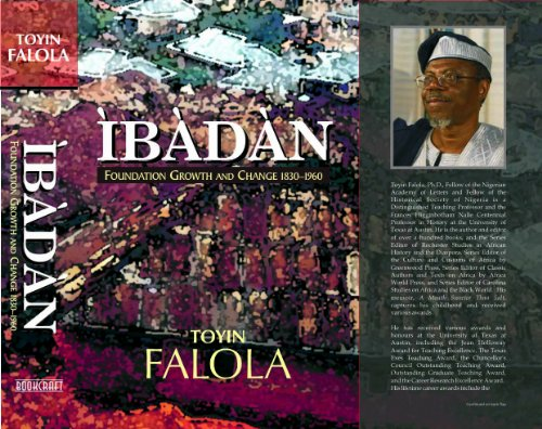 Ibadan: Foundation, Growth and Change, 1830-1960