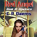 Hijackers: Red Angel, Book 3 Audiobook by C. R. Daems Narrated by Gabrielle de Cuir