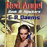 Hijackers: Red Angel, Book 3 | C. R. Daems
