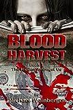 Blood Harvest (The Hidden Amongst Us Book 1)