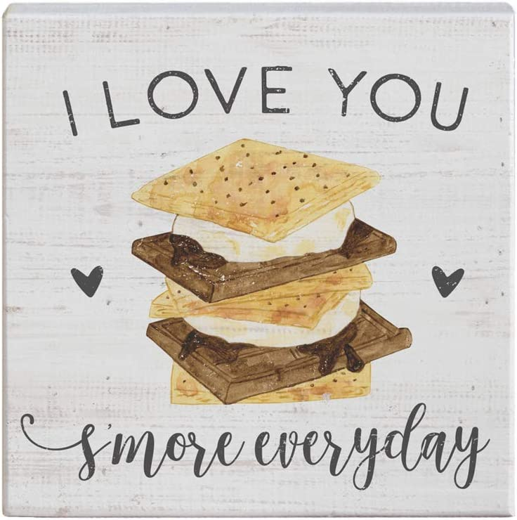 Simply Said, INC Small Talk Squares, I Love You S'More Every Day - Rustic Wooden Sign 5.25 x 5.25 in STS1438
