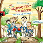 Volle Faust aufs Hühnerauge (Die Heuhaufen-Halunken 2) | Sven Gerhardt