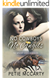 No Cowboys No Angels (The Mystery Angel Romances Book 1)