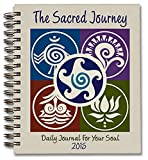 "SACRED JOURNEY ENGAGEMENT CALENDAR 2015: Daily Journal For Your Soul (7"" x 8-1/2"", wire bound, 280 pages)"