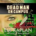 Dead Man on Campus   E. M. Kaplan