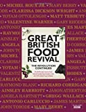 Great British Food Revival - The Revolution Continues, Blanche Vaughan, 0297867644