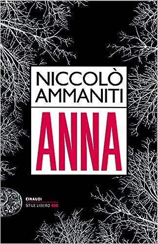 Anna  - Ammaniti Niccolo