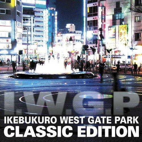 IKEBUKURO WEST GATE PARK CLASSIC EDITION