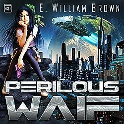 Perilous Waif