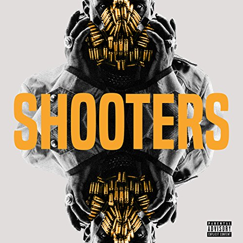 Shooters [Explicit]