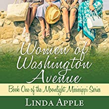 Women of Washington Avenue: Moonlight Mississippi Series Audiobook by Linda Apple Narrated by Terri England