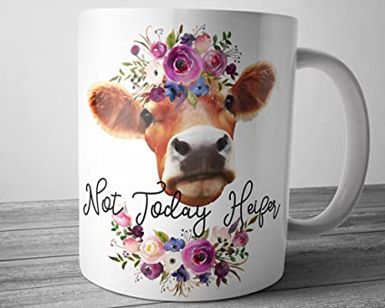 97b6051804a Image Unavailable. Image not available for. Color: Funny Heifer Mug Not  Today ...