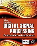 Digital Signal Processing: Fundamentals and Applications