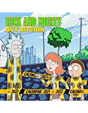 Rick and Morty Wall Calendar 2021 - 2022: Monthly Square Calendar from September 2021 to December 2022   Rick and Morty Buy Bitcoin - Official Calendar With Crazy Quotes