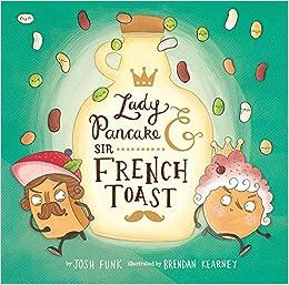 Lady Pancake & Sir French Toast Book Pdf