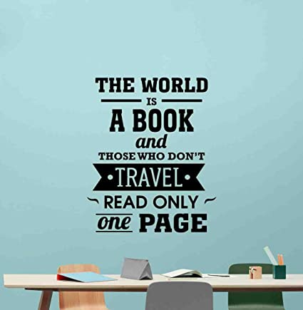 The World is A Book and Those Who Do Not Travel Wall Decal Office ...