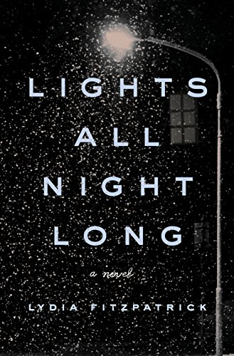 Lights All Night Long: A Novel (Os Ein Light)
