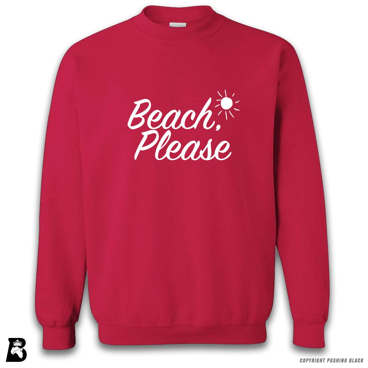 Beach Please Premium Unisex Sweatshirt