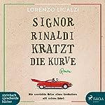 Signor Rinaldi kratzt die Kurve | Lorenzo Licalzi