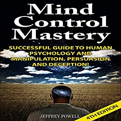 Mind Control Mastery 4th Edition