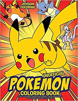 Unofficial Pokemon Coloring Book: Fun Coloring Pages Featuring
