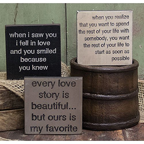 Love Story Trio   Square Desk Sign Set Of 3  When I Saw You I Fell In Love And You Smiled Because You Knew  Every Love Story Is Beautiful    But Ours Is My Favorite  When You Realize You Want To Spend The Rest Of Your Life With Somebody  You Want The Rest Of Your Life To Start As Soon As Possible