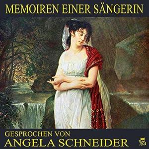 Memoiren einer Sängerin Hörbuch
