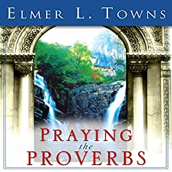 Praying the Proverbs
