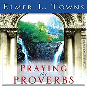 Praying the Proverbs Audiobook