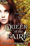 Queen of the Faire (The Faire Folk Saga Book 7)