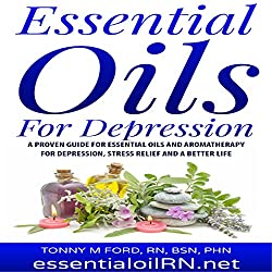 Essential Oils for Depression: Remedies for Stress and Depression