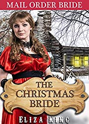 MAIL ORDER BRIDE: The Christmas Bride and the Nearly Ruined Pastor: Clean Historical Western Romance (Children of Laramie Book 3)