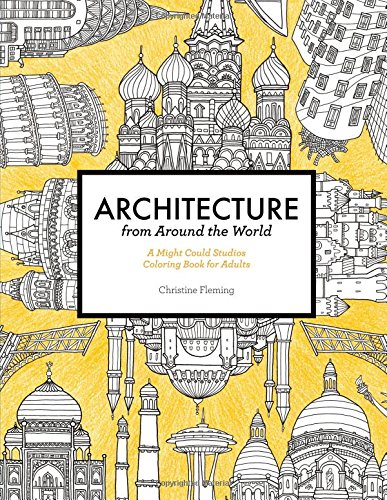 Architecture from Around the World: A Might Could Studios Coloring Book for Adults