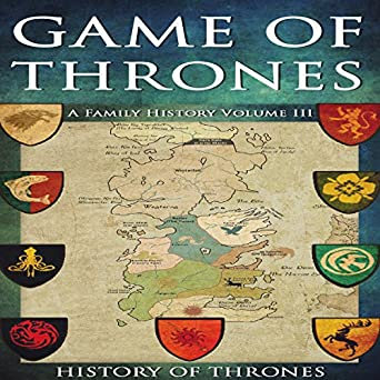 amazon com game of thrones a family history volume iii audible