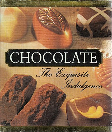 Chocolate: The Exquisite Indulgence (Miniature Editions)