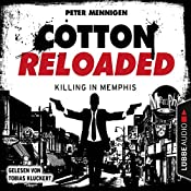 Killing in Memphis (Cotton Reloaded 49) | Peter Mennigen