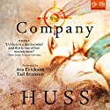 The Company Audiobook by JA Huss Narrated by Ava Erickson, Tad Branson