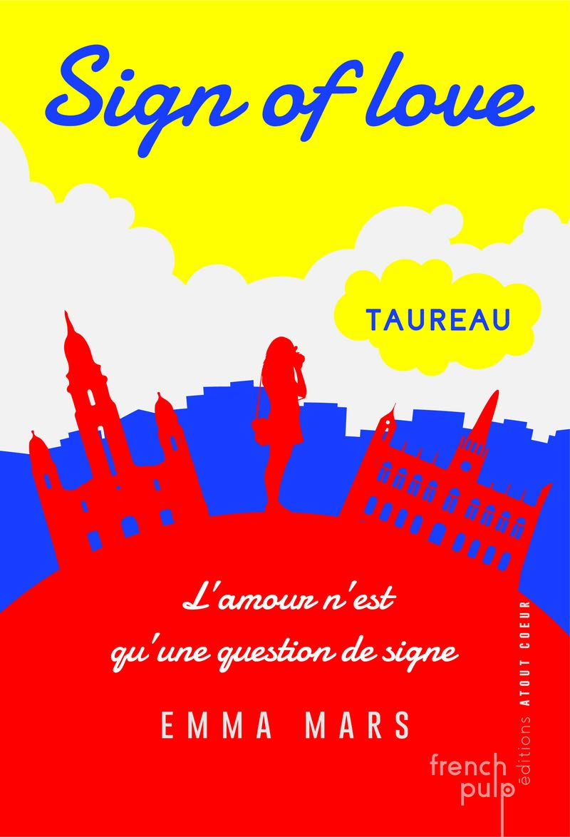 Sign of love - tome 1 Taureau (01) por Emma Mars