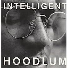 Intelligent Hoodlum By Tragedy Khadafi (1990-06-22)
