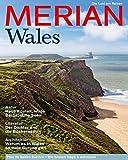 MERIAN Wales: Die Lust am Reisen (MERIAN Hefte)