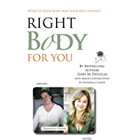 Right Body For You: How to have a healthy relationship with your body