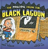 The Principal from the Black Lagoon, Mike Thaler, 1606865072