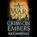 A War in Crimson Embers: The Crimson Empire, Book 3 Audiobook by Alex Marshall Narrated by Angèle Masters