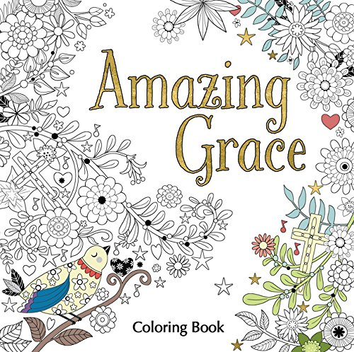Amazing Grace Adult Coloring Book (Coloring (Religious Coloring Books)