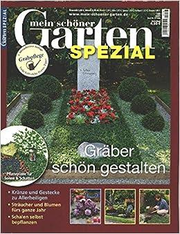 Mein Schöner Garten Spezial Nr. 166/16   Gräber Schön Gestalten: Amazon.de:  Senator Verlag: Bücher