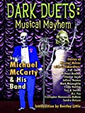 Dark Duets: Musical Mayhem
