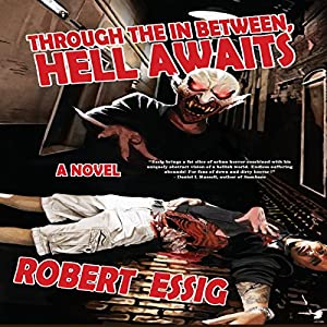 Through the In Between, Hell Awaits Audiobook