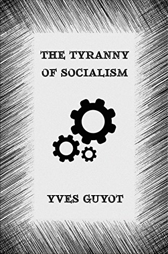 The Tyranny of Socialism