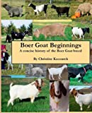 Boer Goat Beginnings, Christine Kocourek, 1482648156